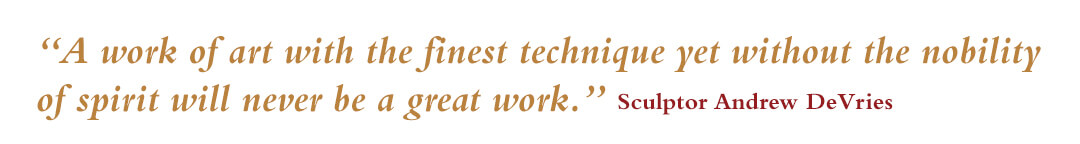 quote from Sculptor Andrew DeVries