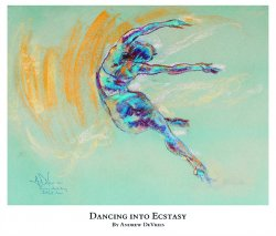 A signed and numbered giclee print of a ballet dancer titled Dancing into Ectasy by Andrew DeVries, copyright 2021 limited edition of 25 with remarque.