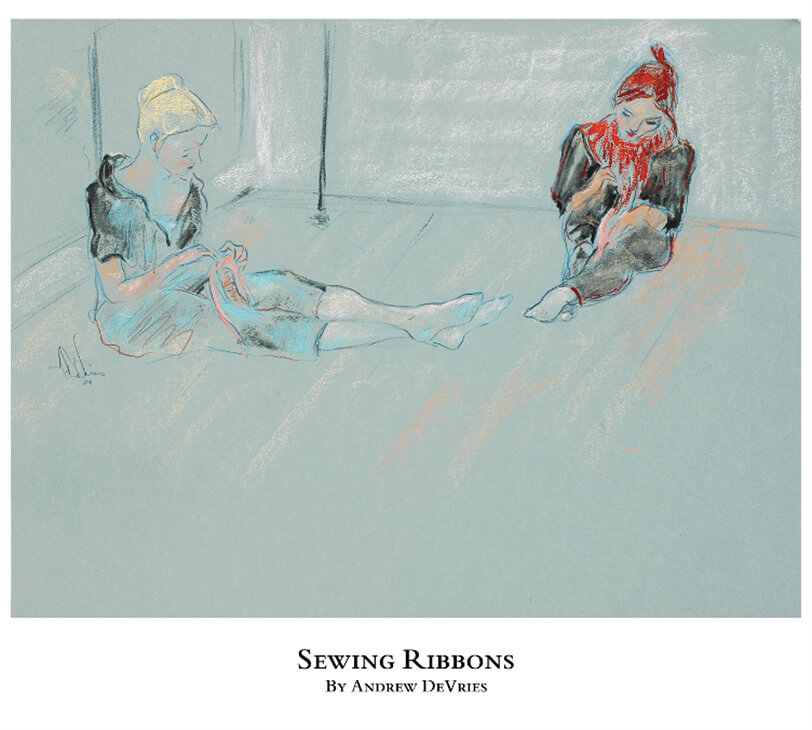 A signed and numbered giclee print of ballet dancers sewing ribbons on their pointe shoes titled Sewing Ribbons by Andrew DeVries, copyright 2021 limited edition of 25 with remarque.